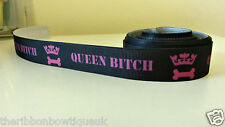 "1 yard - 16mm (5/8"") wide BLACK/HOT PINK QUEEN BITCH GROSGRAIN PRINTED RIBBON"
