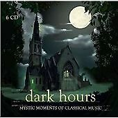 Dark Hours: Mystic Moments of Classical Music (2014)