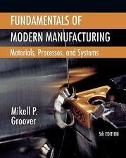 New-Fundamentals of Modern Manufacturing:Material Processes Groover  5ed INTL ED