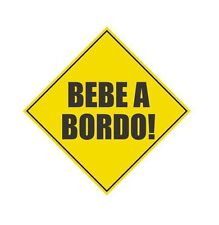 Bebe a Bordo spanish baby on board funny vinyl decal bumper sticker car truck