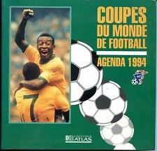 COUPES DU MONDE DE FOOTBALL - Agenda 1994