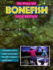 Fly Fishing for Bonefish Brown, Dick Hardcover