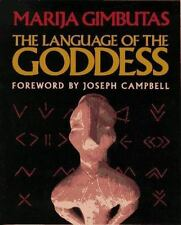 The Language of the Goddess : Unearthing the Hidden Symbols of Western...