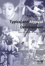 Typical and Atypical Development: From Conception to Adolescence