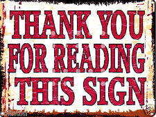THANK YOU FOR READING THIS SIGN VINTAGE STYLE 8x10in20x25cm pub bar shop cafe