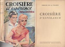 O. de la Villéon - CROISIERE D'ESPERANCE - 1955