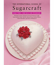 Int School of Sugarcraft Book 3 Pbk, , , New