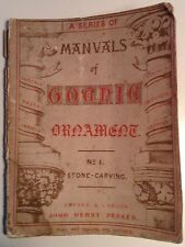 A Manual of Gothic Stone Carving - Scarce 1850 Illustrated paperback
