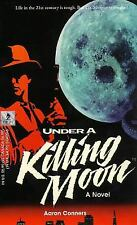 Under a Killing Moon: A Tex Murphy Novel (Tex Murphy Series)