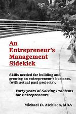 An Entrepreneur's Management Sidekick : How to Build and Grow a Successful...
