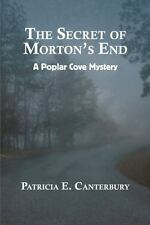 The Secret of Morton's End by Patricia Canterbury (2015, Paperback, Large Type)