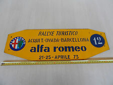INSEGNA ALFA ROMEO 1973 RALLYE ACQUI OVADA BARCELLONA OLD SIGN MONTREAL GIULIA