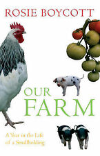 Our Farm: A Year in the Life of a Smallholding,VERYGOOD Book