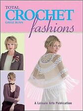 Total Crochet Fashions (Leisure Arts #4379)-ExLibrary