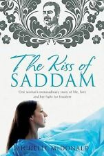 The Kiss Of Saddam By Michelle McDonald (Paperback, 2009)