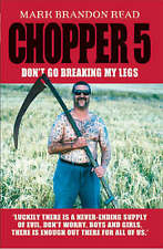 Chopper 5: Don't Go Breaking My Legs,Read, Mark Brandon,Very Good Book mon000006