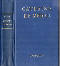 """F. Watson: """"CATERINA DE' MEDICI"""" -  Marzocco  1936"""