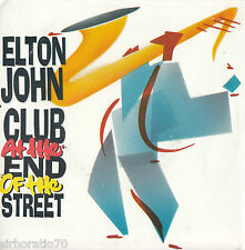 ELTON JOHN Club At The End Of The Street / Give Peace A Chance 45  P/S