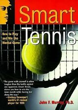 Smart Tennis: How to Play and Win the Mental Game, Murray, John F., Good Book