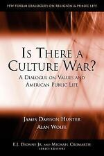 Pew Forum Dialogue Series on Religion and Public Life: Is There a Culture...