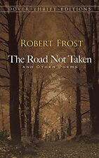 The Road Not Taken and Other Poems (Dover Thrift Editions) by Robert Frost, (Pap