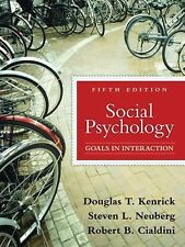 Social Psychology: Goals in Interaction (5th Edition), Cialdini, Robert B., Neub