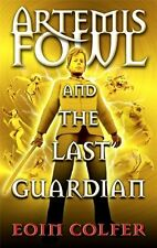 Artemis Fowl and the Last Guardian, 8 By Eoin Colfer