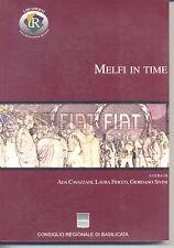 Melfi in Time - Forza lavoro Fiat -  Rubbettino - Cons. Reg. Basilicata 2001