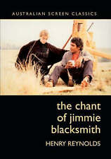 The Chant of Jimmie Blacksmith ' Reynolds, Henry