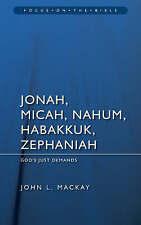 Jonah, Micah, Nahum, Habbakkuk, Zephaniah, John L. Mackay