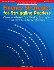 Fluency Strategies for Struggling Readers: Classroom-Tested Oral Reading Strateg