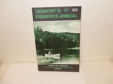 1973 VERMONT'S 1ST FISHERIES ANNUAL FISH AND GAME DEPARTMENT