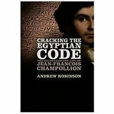Cracking the Egyptian Code: The Revoluti