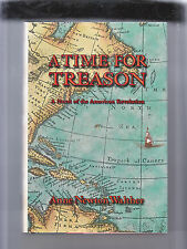 A TIME OF TREASON-WALTHER-1ST 2000-HB/DJ-FN-AUTHOR SIGNED-AMER REVOLUTION NOVEL