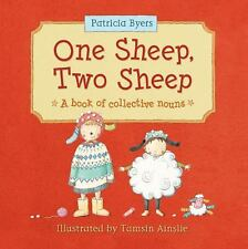 One Sheep, Two Sheep: A Book of Collective Nouns, Byers, Patricia, New Books