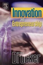 Drucker, Peter F. Innovation and Entrepreneurship: Practice and Principles (Druc
