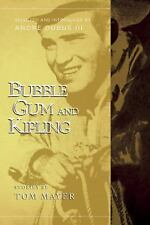 Bubble Gum and Kipling by Tom Mayer (2016, Paperback)