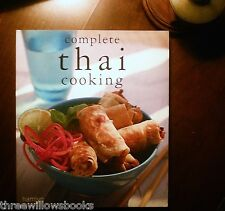 Complete Thai Cooking (Egg Rolls, Rice Noodle Soup) 9780600615743  Paperback NEW