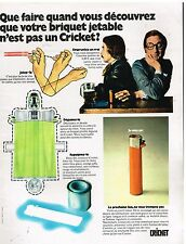 Publicité Advertising 1973 Le Briquet jetable Cricket