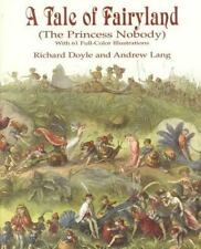 Dover Children's Classics: A Tale of Fairy Land : The Princess Nobody - With...