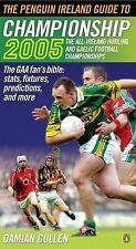 The Penguin Ireland Guide to Championship 2005 2005: The All-Ireland Hurling and