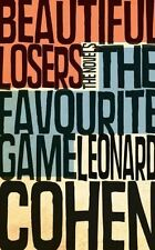 The Favourite Game & Beautiful Losers