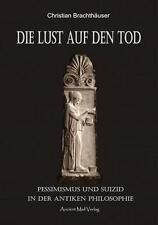 Die Lust auf den Tod von Christian Brachthäuser (2016, Taschenbuch)