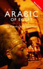 Colloquial Arabic of Egypt (Colloquial Series), Mahmoud Gaafar, Jane Wightwick,