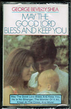 May the Good Lord Bless and Keep You by George Beverly Shea (Cassette) NEW