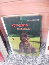 Anuschka, die Pudeldame, von Hildegard Diessel, aus dem W. Fischer Verlag