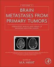 Brain Metastases from Primary Tumors, Volume 3: Epidemiology, Biology, and Thera