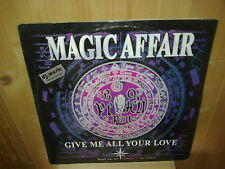 "MAGIC AFFAIR give me all your love 12"" MAXI 45 T"