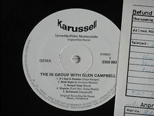 THE IN GROUP WITH GLEN CAMPBELL - LP Karussell Promo Archiv-Copy mint