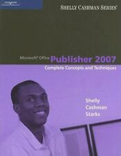Microsoft Office Publisher 2007: Complete Concepts and Techniques (Available Tit